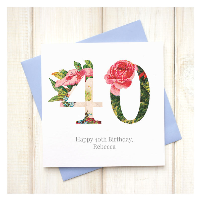 Personalised Floral 40th Birthday Card Chi Chi Moi – Birthday Cards Personalised