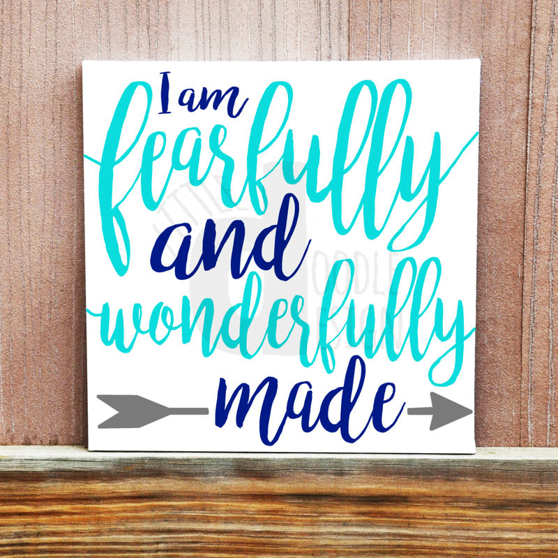 I Am Fearfully and Wonderfully Made Hand Painted Canvas