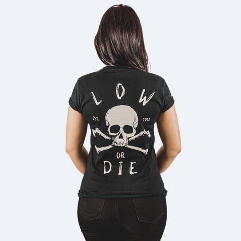 LOW,OR,DIE,BLACK,WOMENS,T-SHIRT