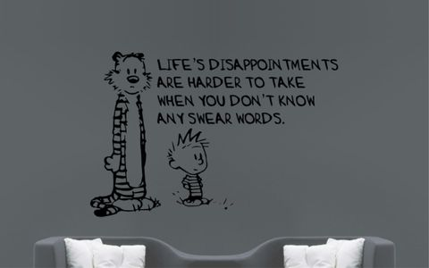 CALVIN,and,HOBBES,|,Life's,Disappointments,Are,Harder,To,Take,When,You,Don't,Know,Any,Swear,Words,CALVIN and HOBBES, CALVINandHOBBES, CALVIN & HOBBES, Bill Watterson, stickyedge, stickyedge.co.uk