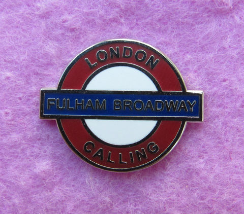 'LONDON,CALLING',PIN,BADGE,Chelsea FC Fulham Broadway Underground Football Memorabilia Souvenir London Calling
