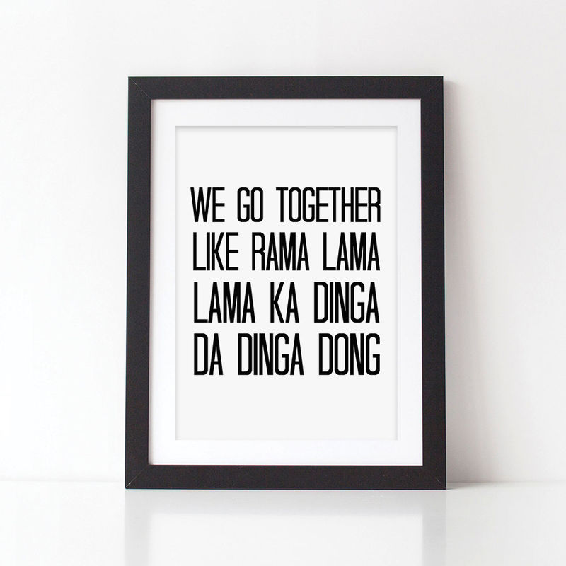 Grease lyrics print we go together quote print monochrome print valentines gift