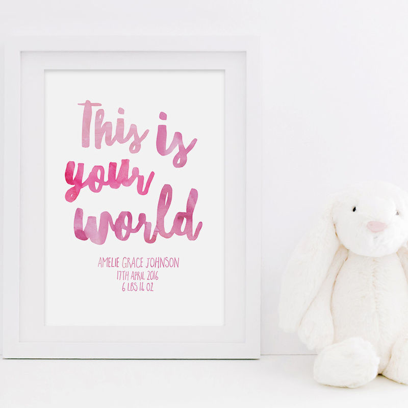 new baby print this is your world print personalised print new