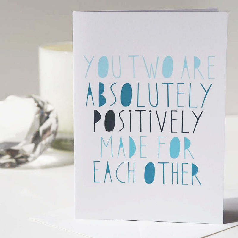 Positively Made For Each Other Card