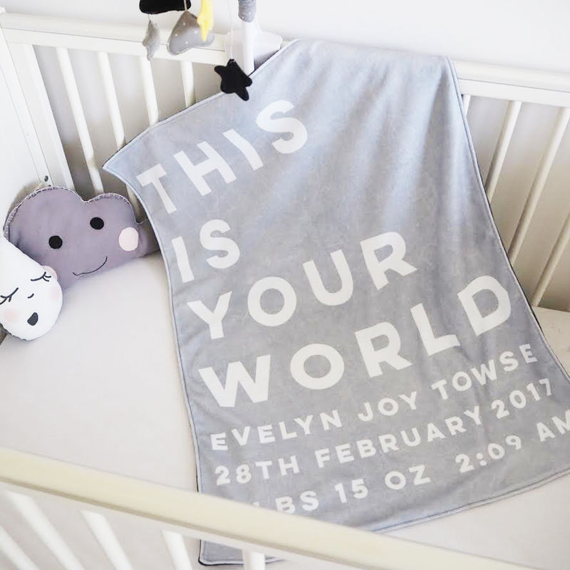 Personalised 'This Is Your World' New Baby Blanket - Sweetlove Press - Personalised Prints, Funny Cards, Cushions, Custom Mugs, Gifts for the Home