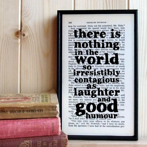 Charles,Dickens,'Laughter,and,Good,Humour',framed,Quote,vintage, typography, modern, monochrome, black & white, book, gift, dickens, friendship, laughter, quote, framed, print, art