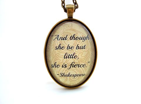 Shakespeare,Necklace,,And,though,she,be,but,little,is,fierce,,Literary,Gift,Jewelry,Necklace,shakespeare_necklace,shakespeare_pendant,literary_jewellery,and_though_she_be,quote_necklace,quote_jewellery,courage_quote,shakespeare_jewelry,uk,book_lover_gift,shakespeare_gift,inspirational_quote,gift_for_her, book jewellery