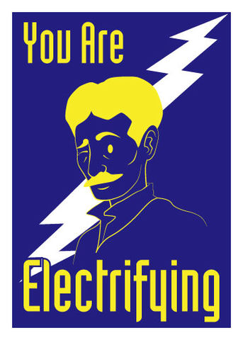 You,Are,Electrifying,Tesla,Love,Geeky,Greeting,Card,geeky greeting,electrifying,tesla,lightning