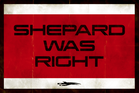 SHEPARD,WAS,RIGHT,-,12x18,POPaganda,Print,Nerd,graphic,commander shepard,gamer,mass effect,Pop