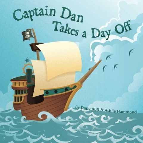 Captain,Dan,Takes,A,Day,Off,All,Ages,Picture,Book,pirates,monsters,ships,Kraken,sea,CAPTAIN