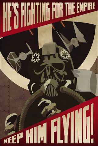 Keep,Him,Flying,Empire,Propaganda,12x18,Print,tie,Fighter,star,wars,propaganda,art,Trooper,pilot