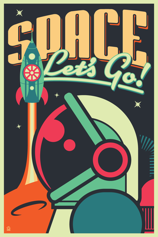 Space,-,Let's,Go!,12x18,Ltd,ed,Giclee,Print,print, giclee, space, astronaut, mars, exploration, retro, design, retrofuturism