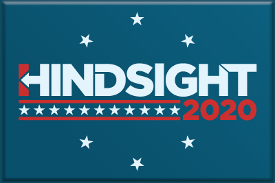 Hindsight,2020,2x3,Magnet,politics, political, hillary, clinton, campaign sign, design, fuck trump