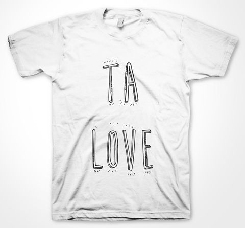 TA,LOVE,tshirt, tee, yorkshiretee, sheffield, accent, sayings, yorkshire, dtg, printing, FUNNY,