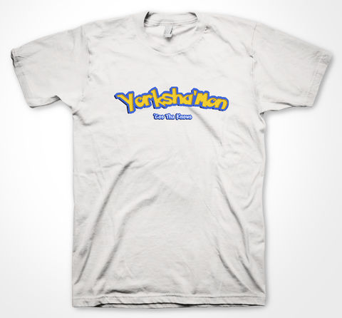 Yorksha'mon,tshirt, tee, yorkshiretee, sheffield, accent, sayings, yorkshire, dtg, printing, pokemon
