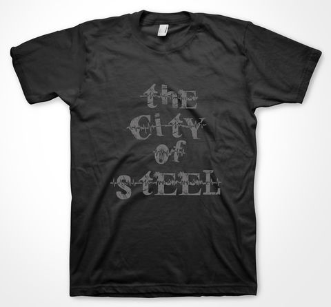 The,City,of,Steel,tshirt, tee, yorkshiretee, sheffield, accent, sayings, yorkshire, dtg, printing,