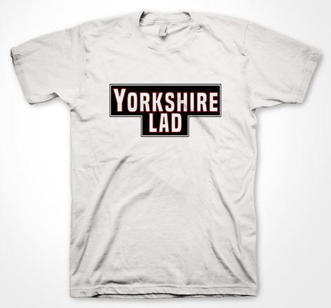 YORKSHIRE,TEE,LAD,tshirt, tee, yorkshiretee, sheffield, accent, sayings, yorkshire, dtg, printing,tea, lad, lads, ladsladslads, yorkshire tea, ey up, ay up, JOKE, LMAO