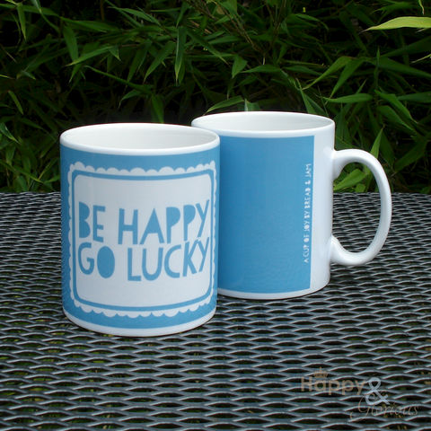 Blue,'be,happy,go,lucky',ceramic,mug,gift, design, print, presents for men, gifts for men, printed, blue, sky blue, white, happy, be happy go lucky, mug, bread & jam, ceramic, earthenware, Wales, Britain, British, Made in Britain, England, English