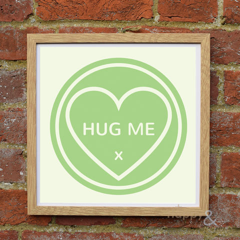 'Hug,Me',green,love,heart,framed,print,by,Kate,Tompsett, poster, wall, wall art, art, love heart, loveheart, sweets, hug, green, valentine, love, British, Made in Britain, England, English