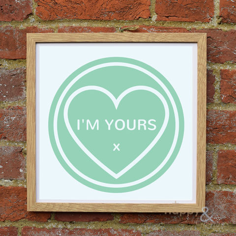 'I'm,Yours',aqua,love,heart,framed,print,by,Kate,Tompsett, framed, wall, wall art, art, love heart, loveheart, sweets, i'm yours, aqua, turquoise, valentine, love, British, Made in Britain, England, English