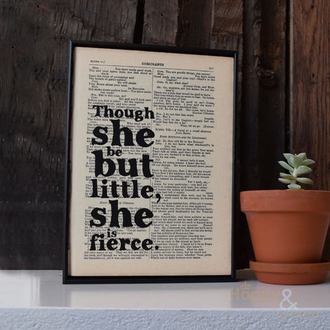 'Though,she,be,but,little,,is,fierce',hand,painted,Shakespeare,book,page,print, wall art, art, Shakespeare, book page, bookishly, though she be but little she is fierce, British, Made in Britain, England, English