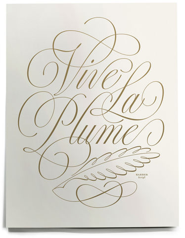 'Vive,la,plume',screenprint, charity, ken barber, House Industries, printing, design, lettering, typography, hand written