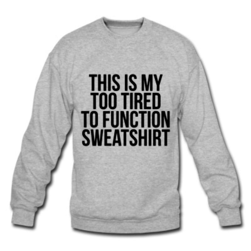 Too Tired to Function Sweater  - product images