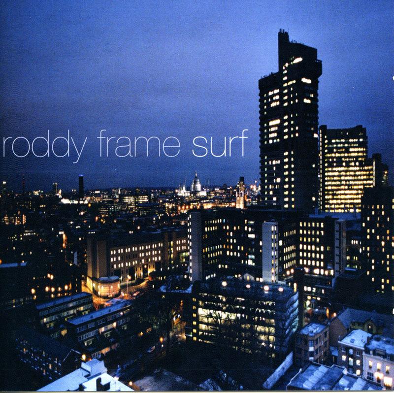 In Praise Of…Surf by Roddy Frame | Philip Cummins