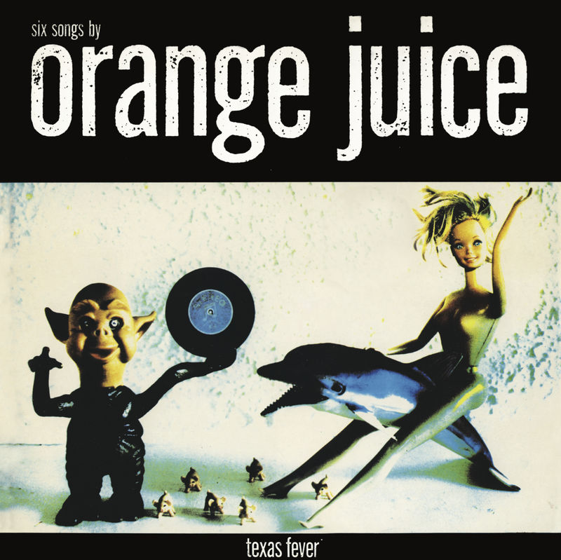Orange Juice: Texas Fever CD - product image