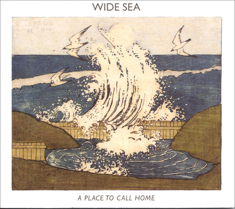 AED0006CD,WIDE,SEA:,A,PLACE,TO,CALL,HOME,Wide Sea, A Place To Call Home, AED, The Kinbeats