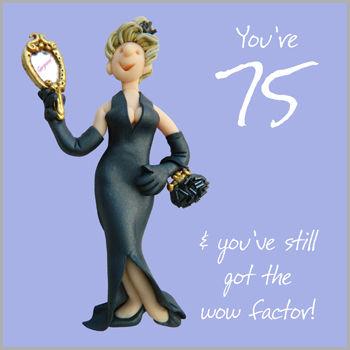 Wow Factor 75th Birthday Card