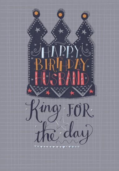 King For The Day Husband Birthday Card Karenza Paperie