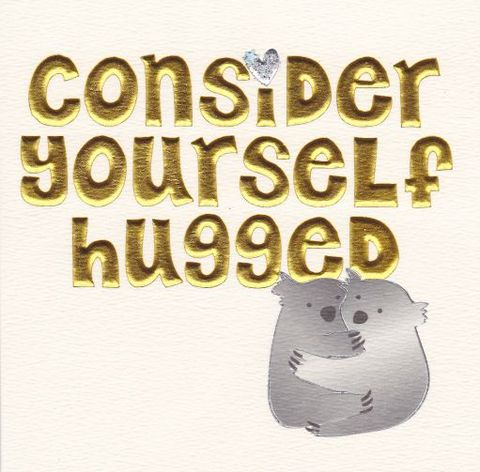 Hand,Finished,Consider,Yourself,Hugged,Koala,Card,buy warm wishes card online, buy koala cards online, buy you are hugged cards online, cards for warm wishes, thinking of you card, love card, hugged card, koala card