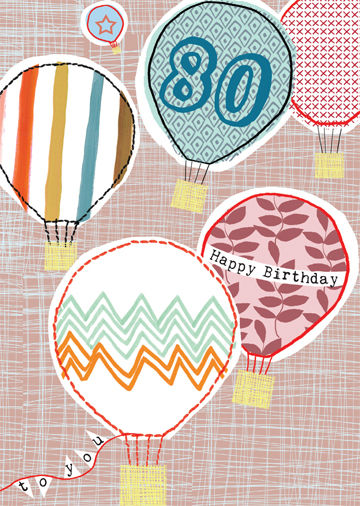 Happy 80th Hot Air Balloons Birthday Card Karenza Paperie