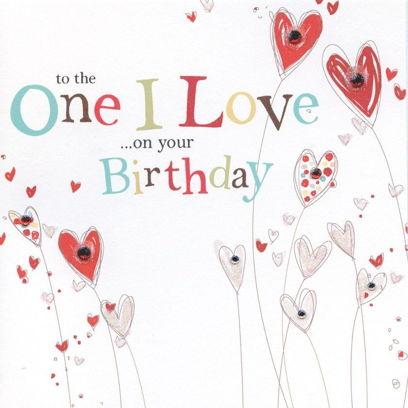 To The One I Love on your Birthday Card Karenza Paperie – Fiancee Birthday Card