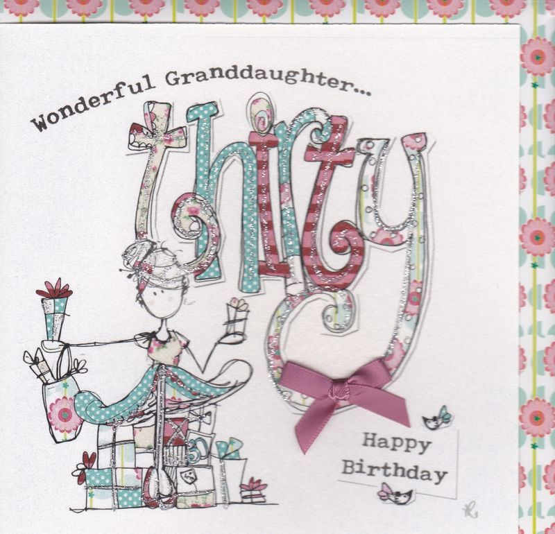 Hand Finished Granddaughter 30th Birthday Card