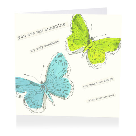 You,Are,My,Sunshine,Only,Card,buy you are my sunshine card online, buy you make me happy when skies are grey card online, butterfly love cards, butterfly anniversary cards