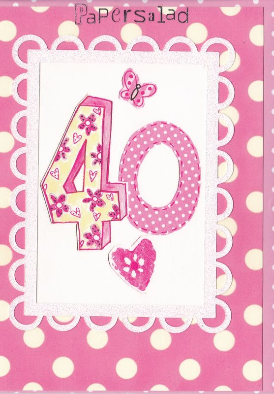 Dotty 40th Birthday Card