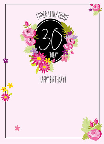 Congratulations,30,Today,Birthday,Card,buy 30th birthday card online for her, female age thirty birthday cards, floral age 30 birthday cards, age thirty birthday cards with flowers, 30th birthday cards
