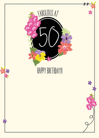 Fabulous,At,50,Birthday,Card,buy butterfly 50th birthday cards online, buy female fifty birthday cards online, age 50 birthday cards for her, age fifty birthday cards for her, flowers 50th birthday card