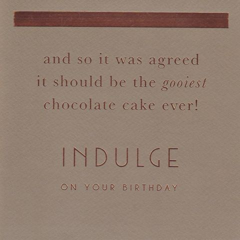 The,Gooiest,Chocolate,Cake,Ever,Birthday,Card,buy contemporary birthday card online, buy birthday cards for her online, buy female birthday cards online, chocolate cake birthday cards, birthday cards with cakes, birthday cake birthday card, chocolate birthday card