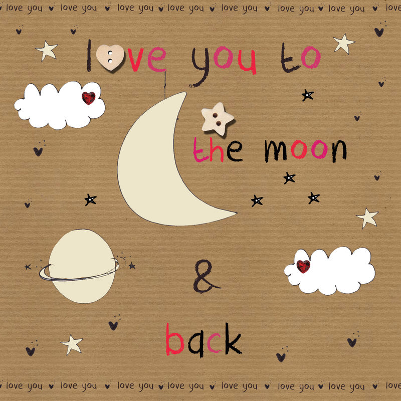 love you to the moon and back valentine s day card karenza paperie