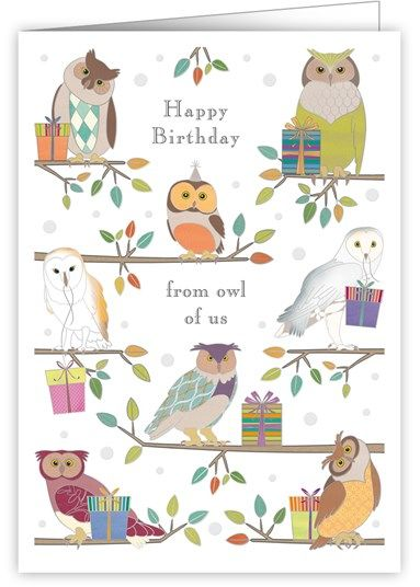 Owls From All Of Us Birthday Card Karenza Paperie