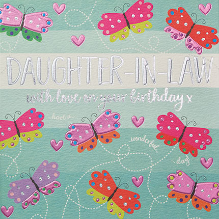 Daughter,In,Law,With,Love,On,Your,Birthday,Card,buy daughter in law birthday card online, buy birthday cards for daughters in laws online, buy birthday cards for daughters-in-law online, buy daughter-in-law birthday cards online with butterflies, butterfly birthday cards for her