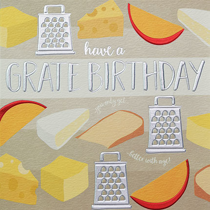 Have,A,Grate,Birthday,Card,buy male birthday card online, buy birthday cards for him online, buy cheese birthday card for him, buy birthday cards for her online, buy cheesy birthday cards, buy birthday cards with cheese, cheese grater birthday cards