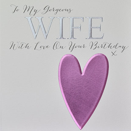 To,My,Gorgeous,Wife,Birthday,Card,buy wife birthday cards online, cards for wives, birthday cards for wives, wife card, gorgeous wife card, birthday card for gorgeous wife, heart birthday card for wife