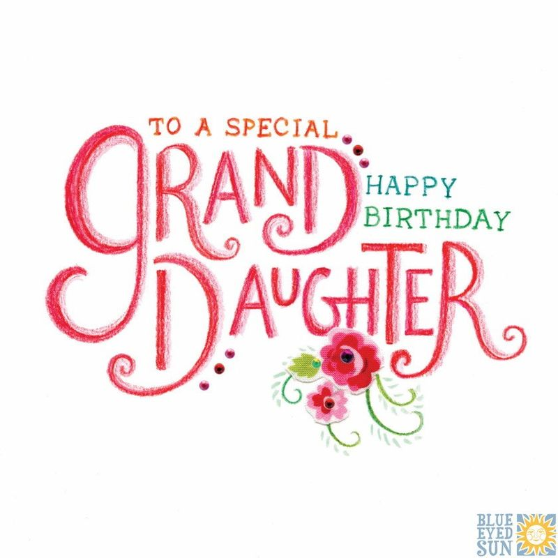 To A Special Granddaughter Birthday Card