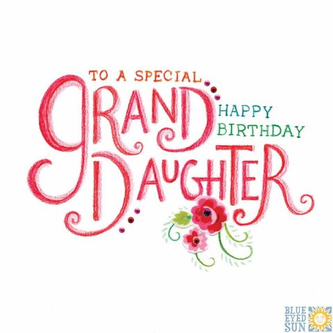 To,A,Special,Granddaughter,Birthday,Card,buy birthday cards for granddaughters online, buy granddaughter birthday card online, buy wonderful grand-daughter birthday cards online, cards for grand-daughters, grandchild birthday card, birthday cards for grandchildren