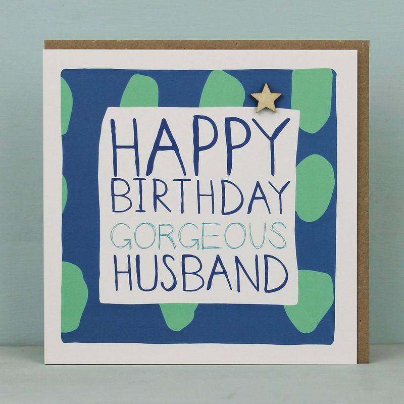 Happy birthday gorgeous husband card karenza paperie m4hsunfo