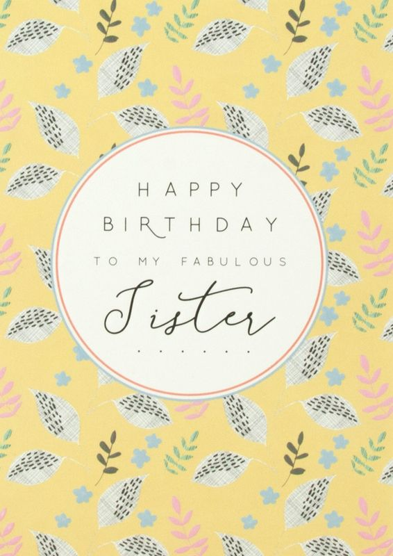 To My Fabulous Sister Happy Birthday Card Karenza Paperie